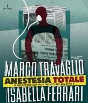 Anestesia Totale, Marco Travaglio